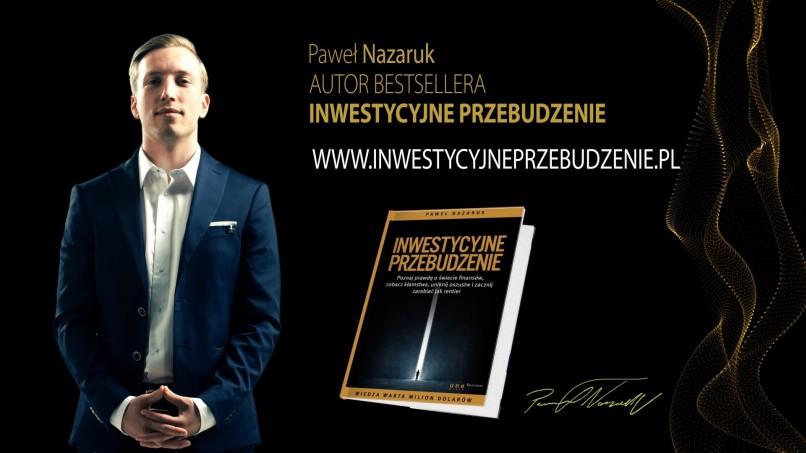 Inwestycyjne przebudzenie - Paweł Nazaruk rentier