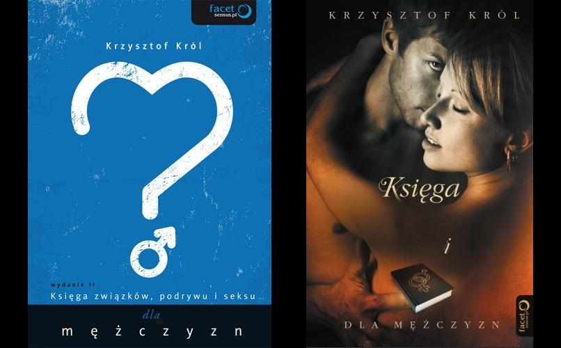 Księga związków, podrywu i seksu (dla mężczyzn) - Krzysztof Król