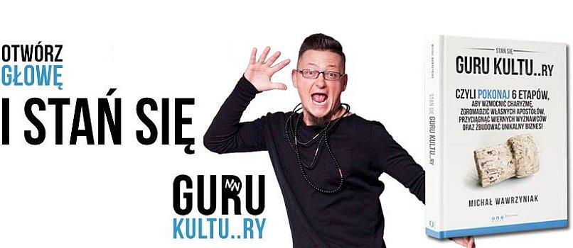 Michał Wawrzyniak - Guru kultury & Hejtoholik