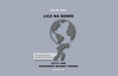 Licz na siebie - Jan M. Fijor