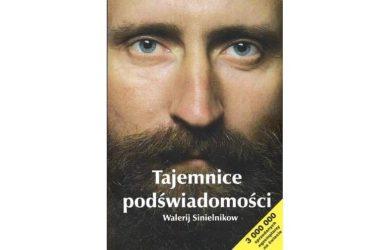 Tajemnice Podświadomości - Walerij Sinielnikow