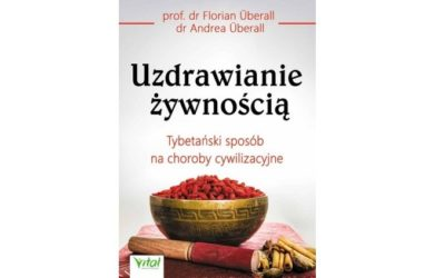 Uzdrawianie żywnością - Florian i Andrea Uberall