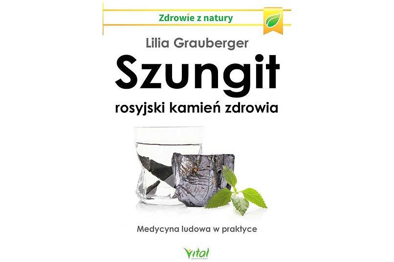 Szungit rosyjski kamień zdrowia - Lilia Grauberger