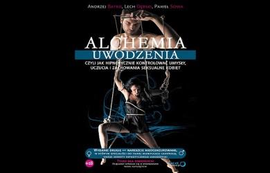Alchemia uwodzenia - jak zaciągnąć kobietę do łóżka