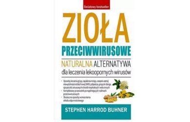 Zioła przeciwwirusowe - Stephen Harrod Buhner